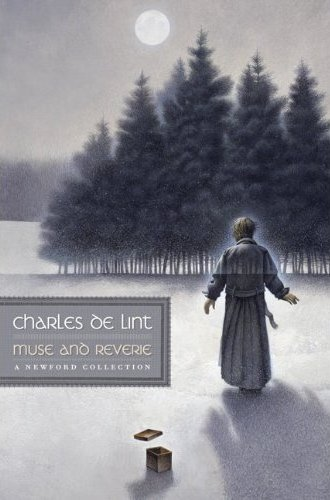 "Muse and Reverie"" by Charles de Lint « Books Without Any Pictures"