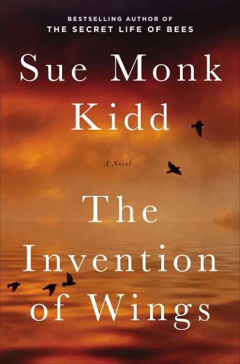The Invention of Wings Sue Monk Kidd