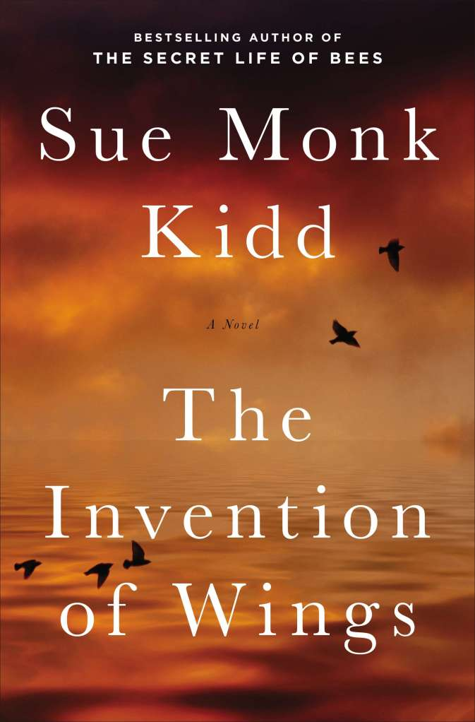 "Cover Reveal:  ""The Invention of Wings"" by Sue Monk Kidd"